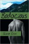 Bodacious - Sharon Ervin