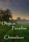 3 Days in Paradise - Chameleon
