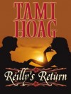 Reilly's Return - Tami Hoag