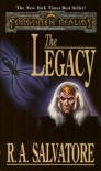 The Legacy (Forgotten Realms: Legacy of the Drow, #1; Legend of Drizzt, #7) - R.A. Salvatore, Jeff Easley