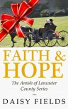 Faith and Hope in Lancaster - Daisy Fields