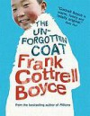 The Unforgotten Coat - Frank Cottrell Boyce, Carl Hunter, Clare Heney