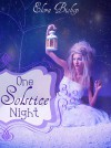 One Solstice Night - Elora Bishop