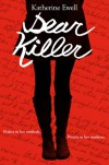 Dear Killer - Katherine Ewell