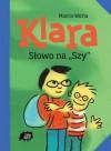 """Klara. Słowo na """"Szy"""" - Marcin Wicha"""