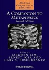 A Companion to Metaphysics - Jaegwon Kim, Ernest Sosa, Gary S. Rosenkrantz
