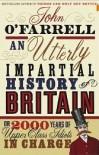 An Utterly Impartial History of Britain - John O'Farrell