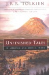 Unfinished Tales of Númenor and Middle-earth - J.R.R. Tolkien, J.R.R. Tolkien