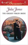 The Greek's Virgin Bride - Julia James