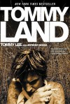 Tommyland - Tommy Lee, Anthony Bozza
