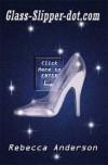Glass-Slipper.Com - Rebecca Anderson