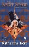The Spirit Stone - Katharine Kerr