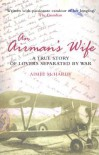 An Airman's Wife: A True Story of Lovers Separated by War - Aime'e McHardy