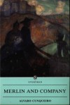 Merlin & Company - Álvaro Cunqueiro