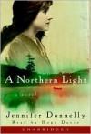 A Northern Light - Jennifer Donnelly, Hope Davis