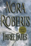 Three Fates - Nora Roberts