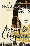 Antony & Cleopatra  - Colleen McCullough