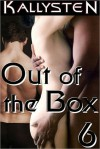 Out of the Box 6 - Kallysten