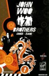 John Woo's Seven Brothers Volume 1: Sons of Heaven, Son of Hell - Jeevan Kang, Jonathan Hickman, John Woo, Garth Ennis