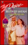 Beloved Sheikh (Silhouette Desire, #1221) - Alexandra Sellers