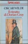 Il ritratto di Dorian Gray - Oscar Wilde, Ugo Dettore