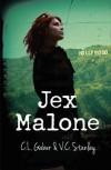 Jex Malone - C.L. Gaber, V.C. Stanley