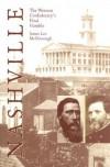 Nashville: The Western Confederacy's Final Gamble - James Lee McDonough