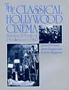 The Classical Hollywood Cinema: Film Style and Mode of Production to 1960 - David Bordwell,  Kristin Thompson,  Janet Staiger