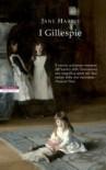 I Gillespie - Jane  Harris, Massimo Ortelio
