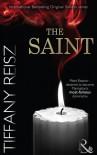 The Saint (The Original Sinners: The White Years - Book 1) - Tiffany Reisz