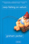 Carp Fishing on Valium - Graham Parker
