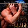 Slade  - Vanessa Chambers, Laurann Dohner