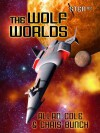 The Wolf Worlds (Sten #2) - Allan Cole, Chris Bunch