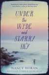 Under the Wide and Starry Sky - Nancy Horan