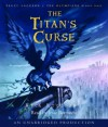 The Titan's Curse (Percy Jackson and the Olympians, Book 3) (Audio CD) - Rick Riordan