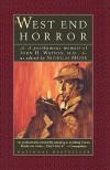 The West End Horror: A Posthumous Memoir of John H. Watson, M.D. - Nicholas Meyer