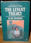 The Levant Trilogy (Fortunes of War) - Olivia Manning