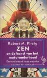 Zen en de kunst van het motoronderhoud: een onderzoek naar waarden - Robert M. Pirsig