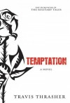 Temptation - Travis Thrasher