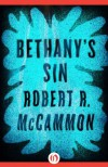 Bethany's Sin - Robert R. McCammon