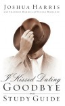 I Kissed Dating Goodbye Study Guide - Joshua Harris