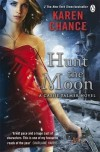 Hunt the Moon. by Karen Chance - Karen Chance