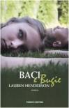 Baci e bugie - Lauren Henderson