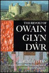The Revolt Of Owain Glyn D˜wr - R.R. Davies