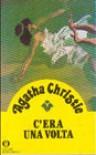 C'era una volta - Anna Maria Francavilla, Agatha Christie