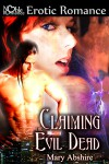 Claiming the Evil Dead - Mary Abshire