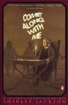 Come Along With Me - Shirley Jackson, Stanley Edgar Hyman