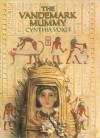 The Vandemark Mummy - Cynthia Voigt