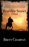 Rearview Sunset: A Novel - Brett Champan