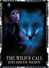 The Wild's Call (Aspect of Crow, #0.5) - Jeri Smith-Ready
